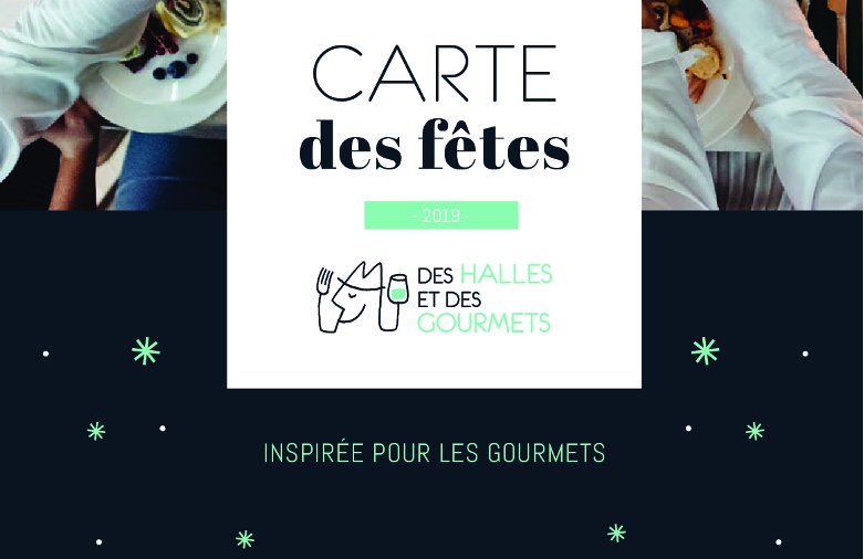 Carte des Fetes visuel homepage site des halles et des gourmets Angers