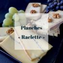 planches raclettes pretes a commander