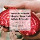 Mousse de Betterave Chioggia, chèvre frais et huile de noisette