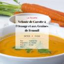 Velouté de Carottes à l'Orange et aux Graines de Fenouil